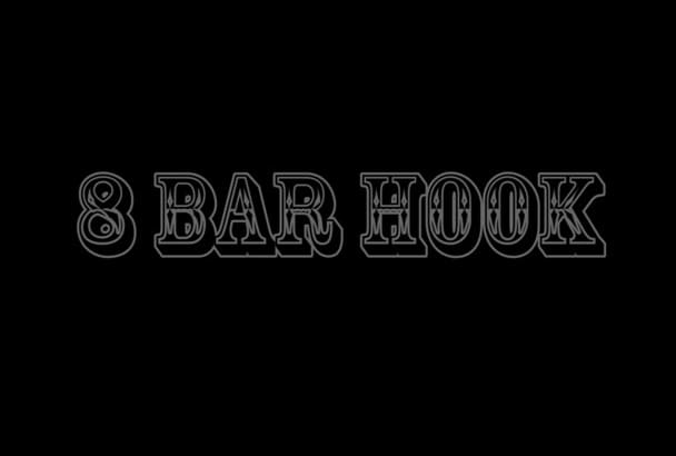 write a catchy 8 bar lyrics hook