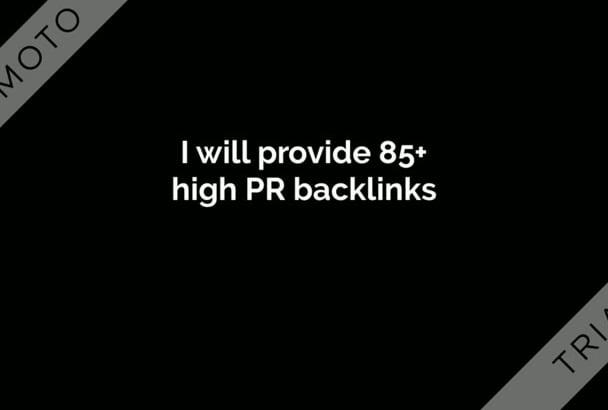 give you 85 High PR backlinks