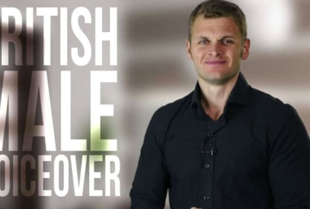 record a Professional Voiceover in a British Male accent