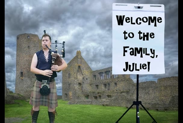 play Happy Birthday on bagpipes with your message on a board