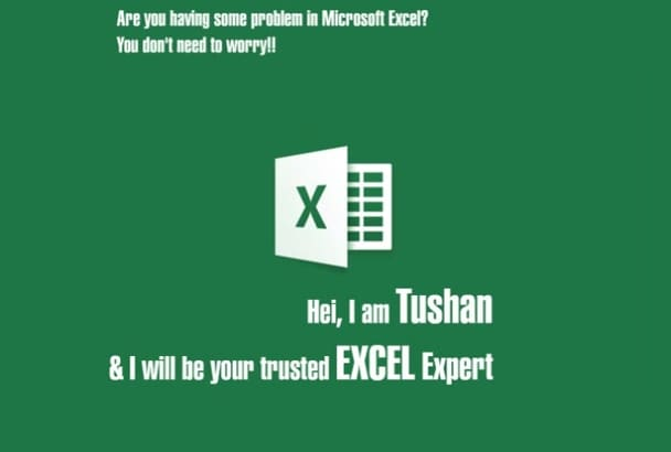 be your trusted EXCEL Expert