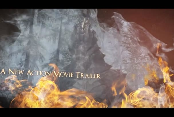 create AWESOME fire  action  trailer