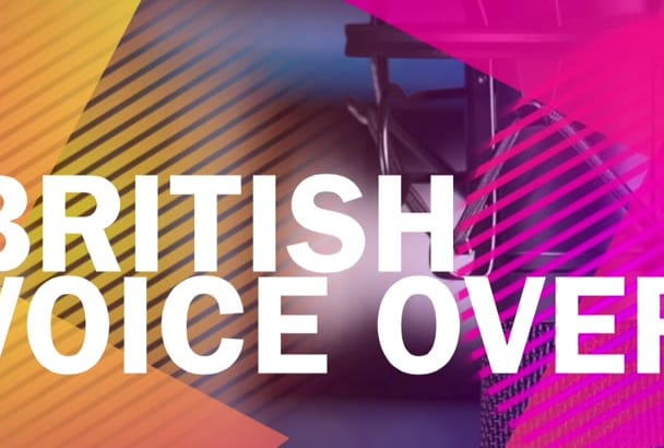 be your British male voice over in 24 hours