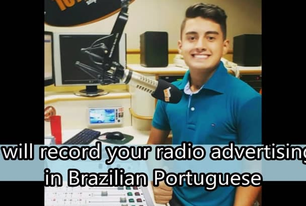 record your radio advertising in Brazilian Portuguese