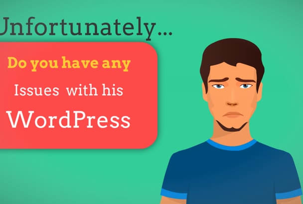 do any wordpress issue or problem fixed