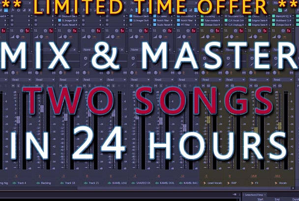 mix and master TWO songs in 24 hours