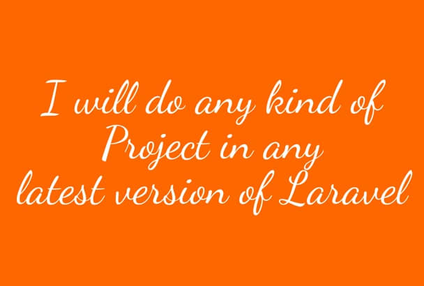 do any kind of project in Laravel