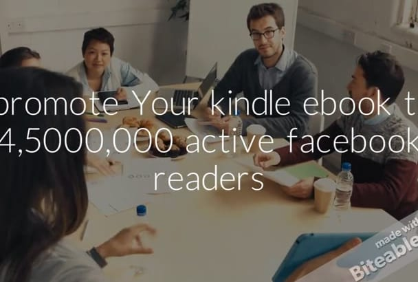 promote Your kindle ebook to 4,5000,000 active facebook readers