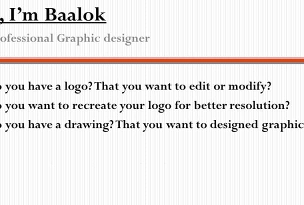 restore, redesign or vectorize  your logo perfectly