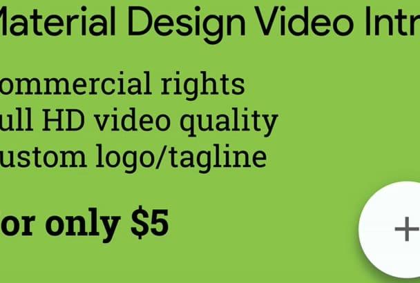 create 5 material video intros