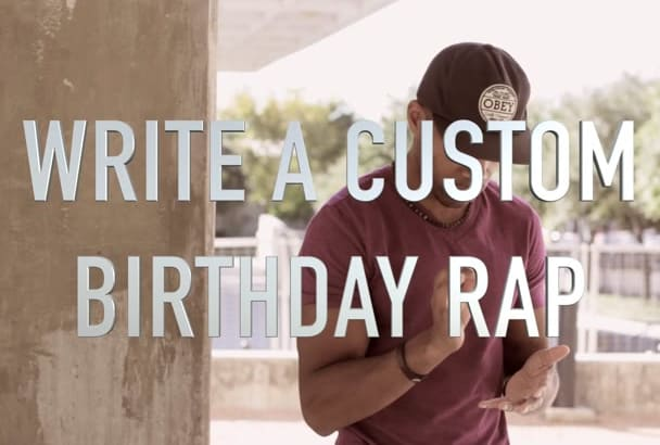 write a custom birthday rap song