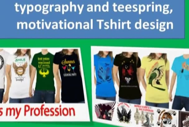 do creative typography and teespring tshirt design