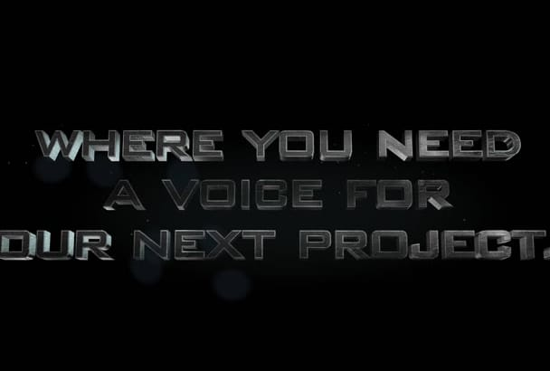 narrate ANY Project For You In A Cinematic Trailer Voice