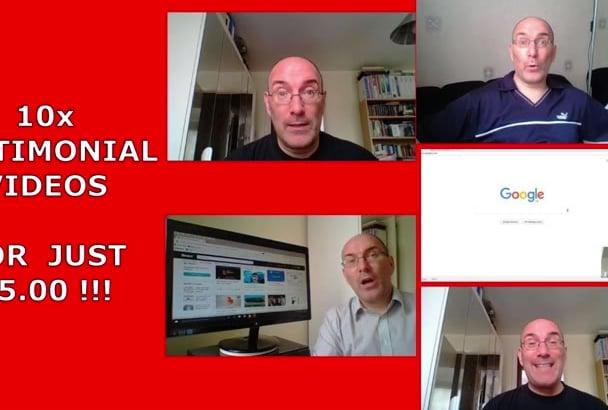 record TEN testimonial videos for 5USD