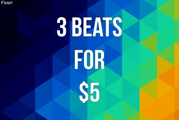 make three rap beats for only 5 dollars