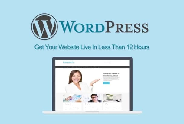 install wordpress and install your theme within 12hours
