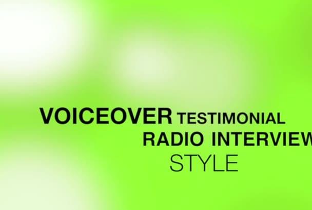 record a radio interview voice over testimonial