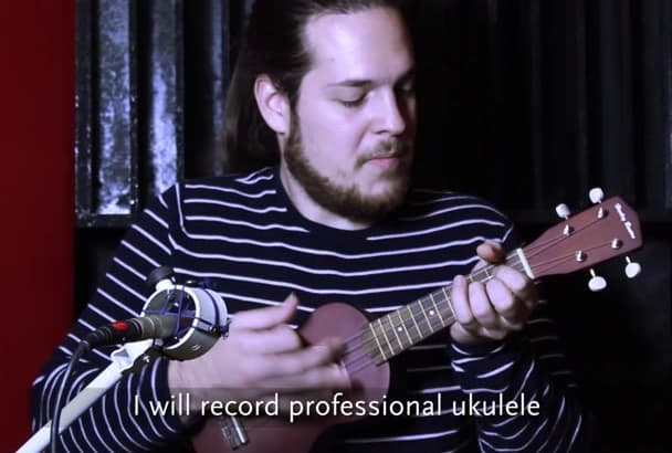 record professional ukulele for you