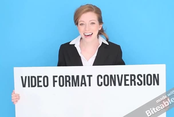 convert your video to a given format