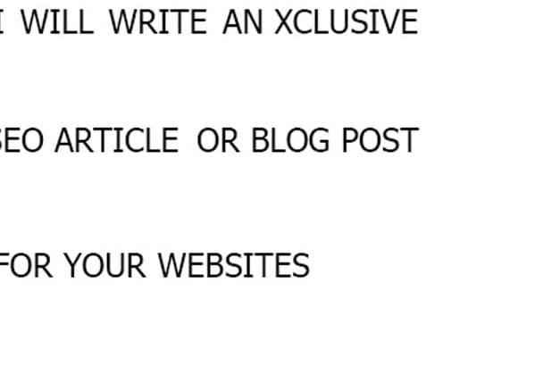 write an Exclusive SEO article or Blog Post