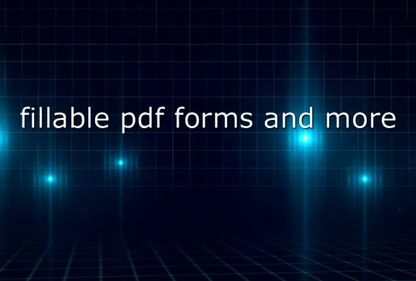 create a fillable pdf from one of my templates or your jpg