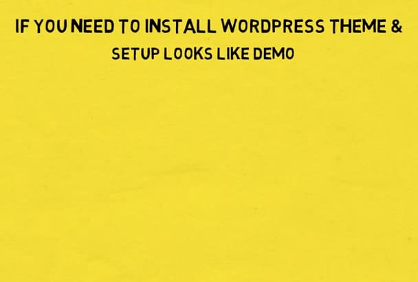 install wordpress , setup wordpress theme
