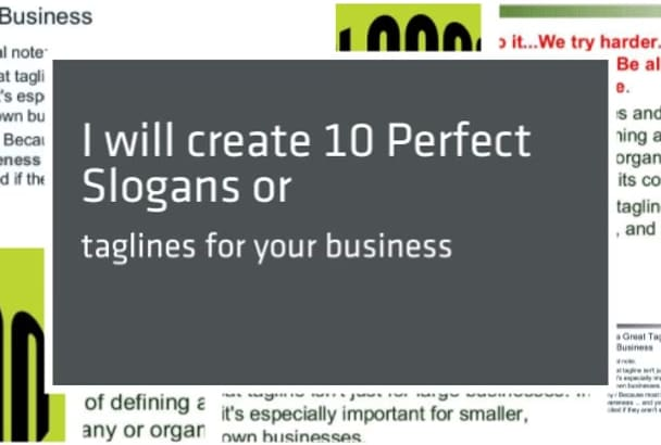 create 10 perfect slogans or taglines for your business