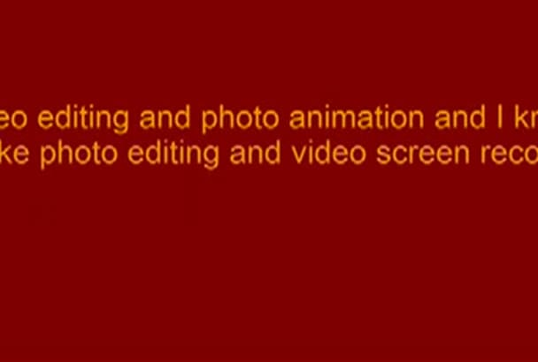 video editing and photo animation and I know make photo editing and video screen