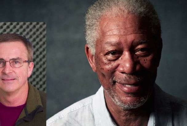 record your script sounding like Morgan Freeman