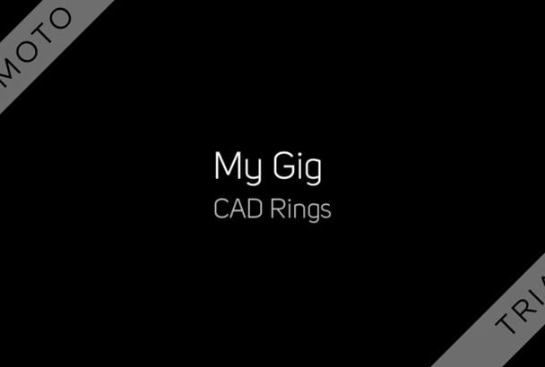make an stylish CAD designs rings for you in lower prices