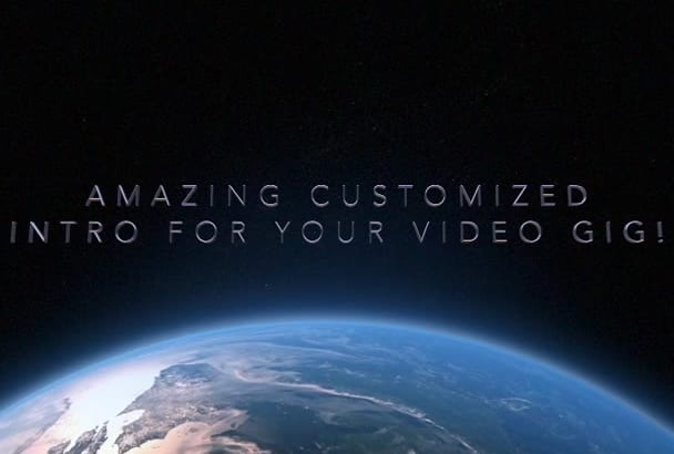 create an amazing, customized intro for your videos