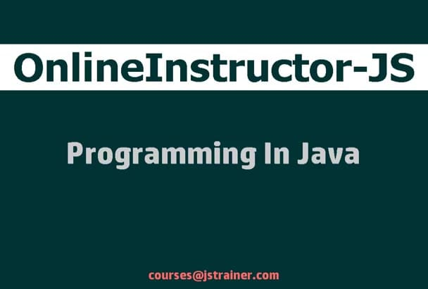 teach you first step in programming in Java