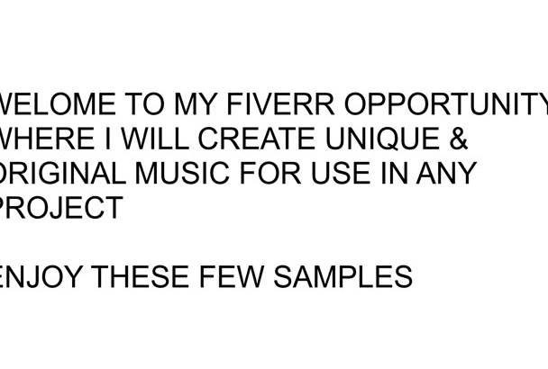 create an original, unique piece of music for any project