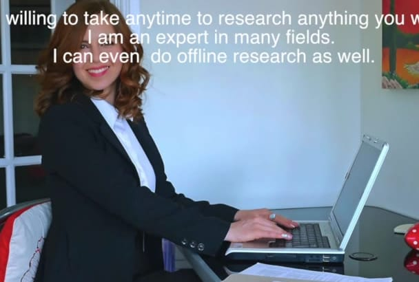 do Internet Research for you in high quality service