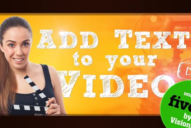 add TEXT to your video