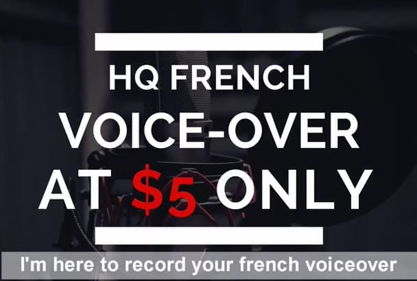 record a FRENCH voiceover for you