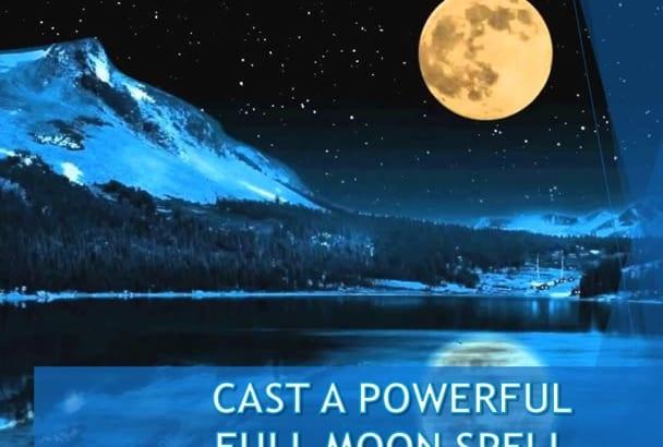 cast a Powerful Custom Full MOON Spell