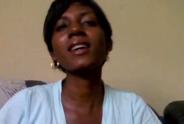 do a short video testimonial in Nigerian Pidgin