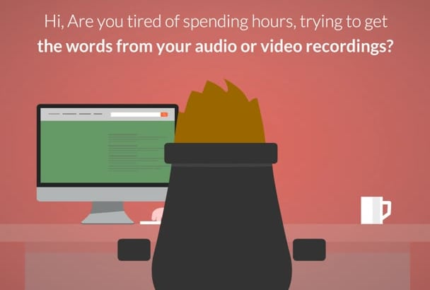 transcribe 15 mins of audio or video in 24 hours or less