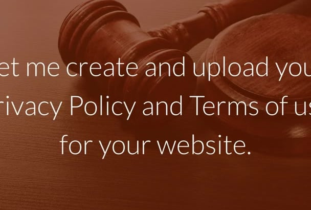 create And Upload Your Terms Of Use And Privacy Policy