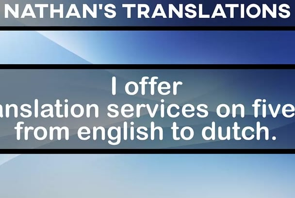 Translate english to dutch super fast by Nathanreul