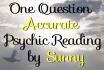 give you a personal and genuine psychic reading with incredible accuracy
