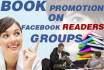 promote your book on 30 Plus best Facebook Authors and readers groups