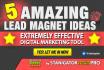 create 5 lead magnet ideas