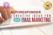 give you massive Email AUTORESPONDER series