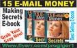 give you Ebook on 15 Email Money Making Secrets