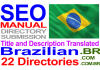 translate and Submit to Brazilian directories Manually Title and Description Translated to Brazilian Language