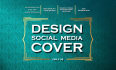 design an attractive social cover for you