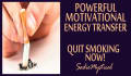 perform a powerful motivational energy transfer to quit smoking
