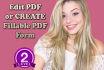 edit pdf or create Fillable PDF form